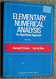 Elementary Numerical Analysis: an algorithmic approach
